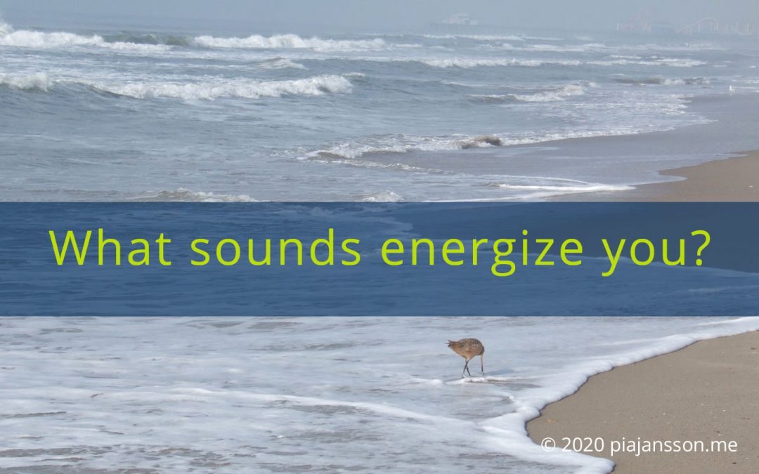 What Sounds Energize You?